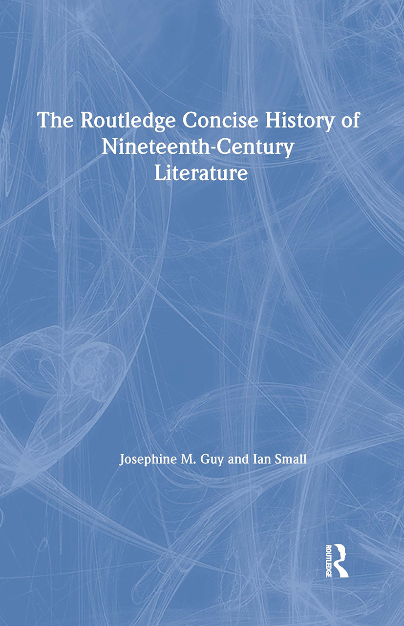 The Routledge Concise History of Nineteenth-Century Literature: 1st Edition (Paperback) book cover