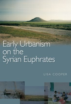 Early Urbanism on the Syrian Euphrates (Paperback) book cover