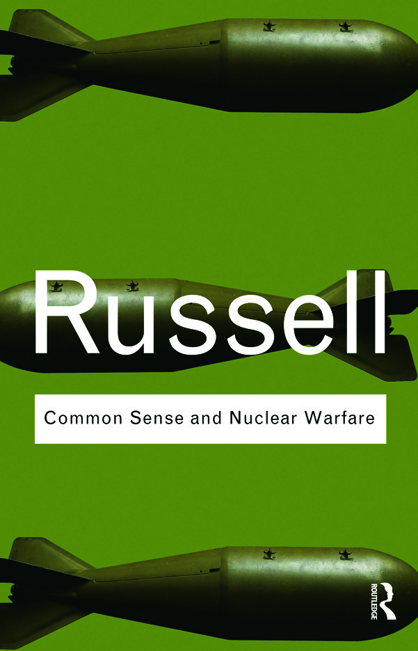 Common Sense and Nuclear Warfare: 1st Edition (e-Book) book cover