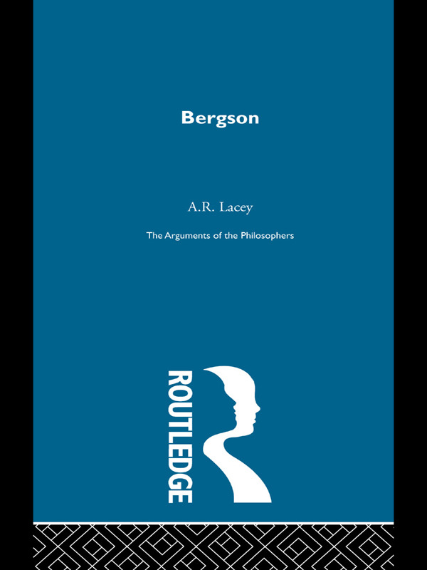 Bergson - Arg Philosophers book cover