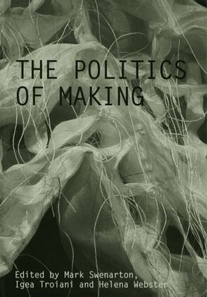 The Politics of Making (Paperback) book cover