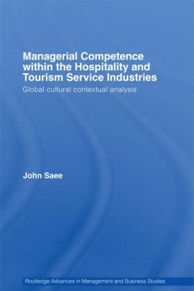 Managerial Competence within the Tourism and Hospitality Service Industries: Global Cultural Contextual Analysis (Paperback) book cover