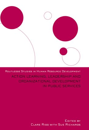 Action Learning, Leadership and Organizational Development in Public Services (Paperback) book cover