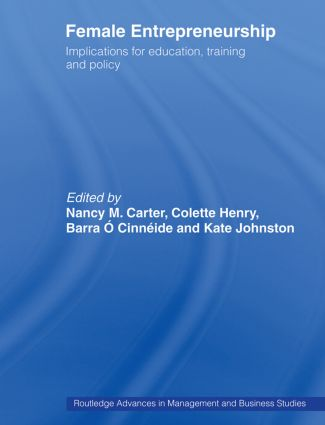 Female Entrepreneurship: Implications for Education, Training and Policy book cover