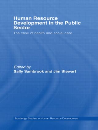 Human Resource Development in the Public Sector: The Case of Health and Social Care book cover