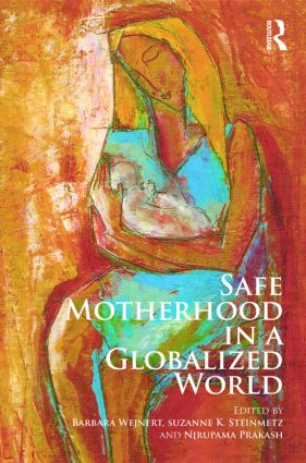 Safe Motherhood in a Globalized World (Hardback) book cover