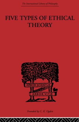 Five Types of Ethical Theory: 1st Edition (Paperback) book cover