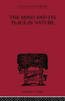 The Mind and its Place in Nature: 1st Edition (Paperback) book cover