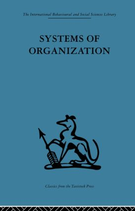 Systems of Organization: The control of task and sentient boundaries, 1st Edition (Paperback) book cover
