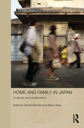 Home and Family in Japan: Continuity and Transformation (Hardback) book cover