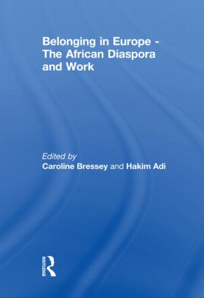 Belonging in Europe - The African Diaspora and Work (Hardback) book cover