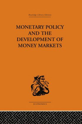 Monetary Policy and the Development of Money Markets: 1st Edition (Paperback) book cover