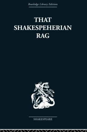 That Shakespeherian Rag: Essays on a critical process, 1st Edition (Paperback) book cover