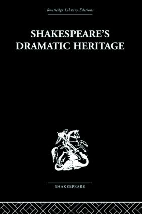 Shakespeare's Dramatic Heritage: Collected Studies in Mediaeval, Tudor and Shakespearean Drama (Paperback) book cover