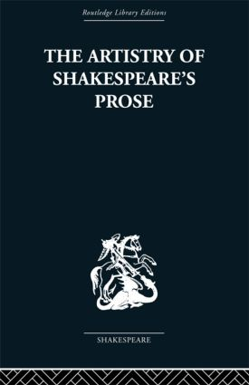 The Artistry of Shakespeare's Prose