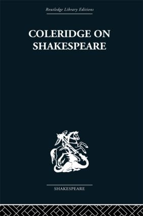 Coleridge on Shakespeare: The text of the lectures of 1811-12, 1st Edition (Paperback) book cover