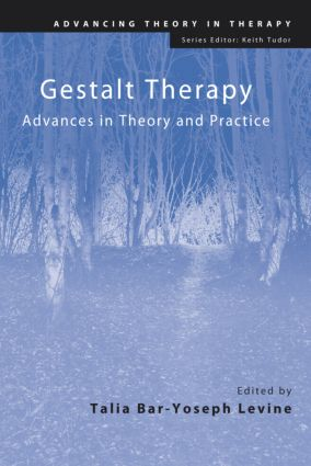 Gestalt Therapy: Advances in Theory and Practice (Paperback) book cover