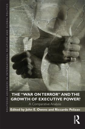 The War on Terror and the Growth of Executive Power?: A Comparative Analysis (Hardback) book cover
