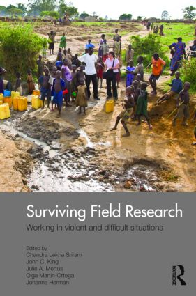 Surviving Field Research: Working in Violent and Difficult Situations (Paperback) book cover