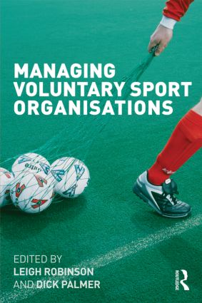 Managing Voluntary Sport Organizations: 1st Edition (e-Book) book cover