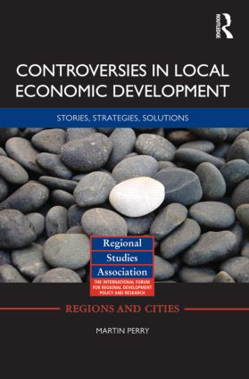 Controversies in Local Economic Development: Stories, strategies, solutions book cover