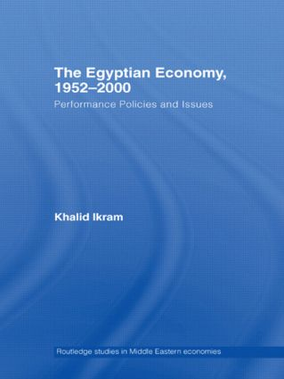 The Egyptian Economy, 1952-2000: Performance Policies and Issues book cover