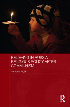 Believing in Russia - Religious Policy after Communism (Hardback) book cover