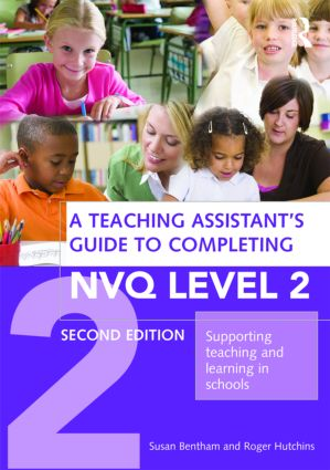 A Teaching Assistant's Guide to Completing NVQ Level 2