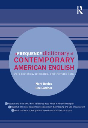 A Frequency Dictionary of Contemporary American English: Word Sketches, Collocates and Thematic Lists book cover