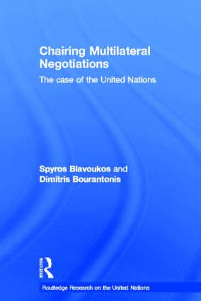 Chairing Multilateral Negotiations: The Case of the United Nations, 1st Edition (Hardback) book cover