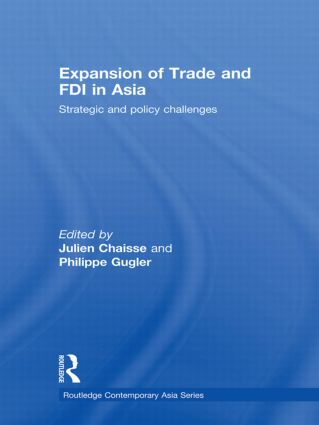 Expansion of Trade and FDI in Asia: Strategic and Policy Challenges, 1st Edition (Hardback) book cover