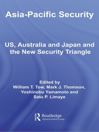 Asia-Pacific Security: US, Australia and Japan and the New Security Triangle (Paperback) book cover