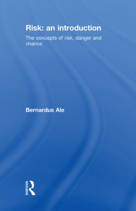 Risk: An Introduction: The Concepts of Risk, Danger and Chance, 1st Edition (Hardback) book cover