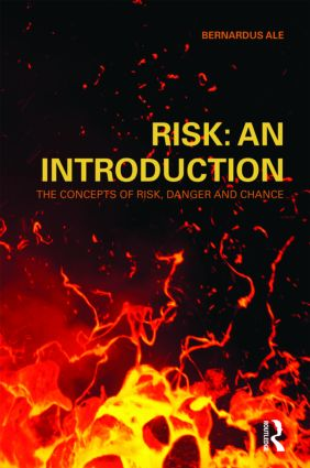 Risk: An Introduction: The Concepts of Risk, Danger and Chance, 1st Edition (Paperback) book cover