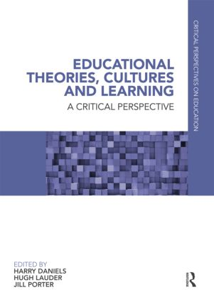 Educational Theories, Cultures and Learning: A Critical Perspective book cover
