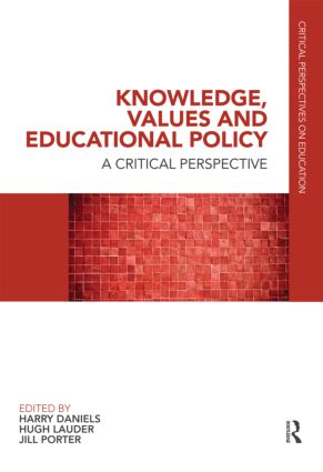 Knowledge, Values and Educational Policy: A Critical Perspective book cover