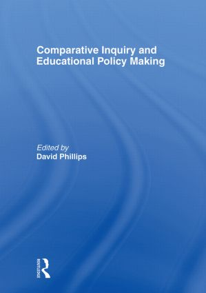 Comparative Inquiry and Educational Policy Making (Paperback) book cover