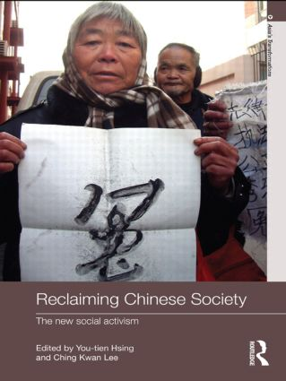 Reclaiming Chinese Society: The New Social Activism (Paperback) book cover