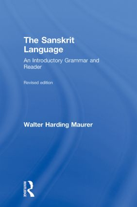 The Sanskrit Language: An Introductory Grammar and Reader. Revised Edition, 1st Edition (Hardback) book cover