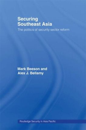 Securing Southeast Asia: The Politics of Security Sector Reform (Paperback) book cover
