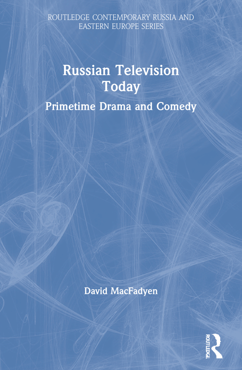 Russian Television Today: Primetime Drama and Comedy (Paperback) book cover