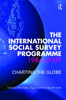 The International Social Survey Programme 1984-2009: Charting the Globe (Hardback) book cover