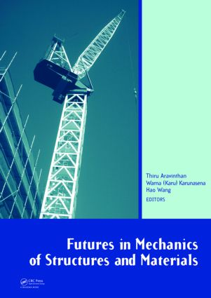 Futures in Mechanics of Structures and Materials: 1st Edition (Hardback) book cover