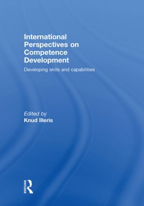 International Perspectives on Competence Development: Developing Skills and Capabilities, 1st Edition (Hardback) book cover