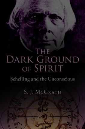 The Dark Ground of Spirit: Schelling and the Unconscious (Paperback) book cover