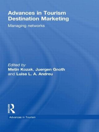 Advances in Tourism Destination Marketing: Managing Networks book cover