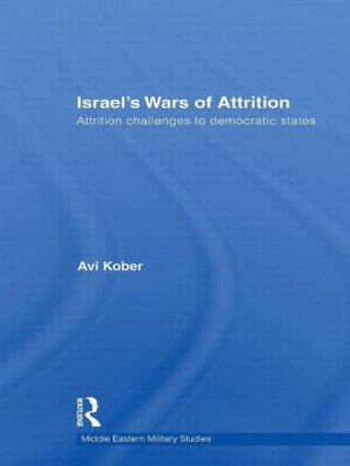 Israel's Wars of Attrition: Attrition Challenges to Democratic States book cover