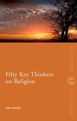 Fifty Key Thinkers on Religion