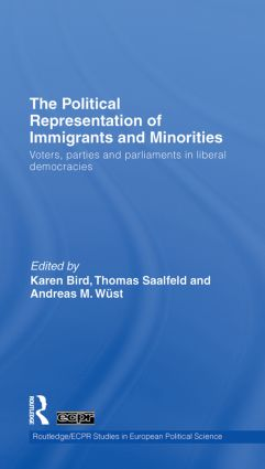 The Political Representation of Immigrants and Minorities: Voters, Parties and Parliaments in Liberal Democracies (Hardback) book cover