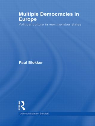 Multiple Democracies in Europe: Political Culture in New Member States book cover